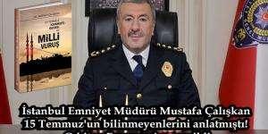 """Son dakika: Mustafa Çalışkan'ın """"15 Temmuz Kıyam(et) Gecesi ve Milli Vuruş"""" adlı kitabı 3 dilde yayınlandı."""