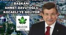 Ahmet Davutoğlu'ndan Kocaeli ziyareti